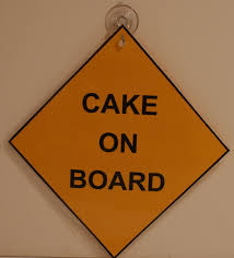 CAKE ON BOARD SIGN NO1